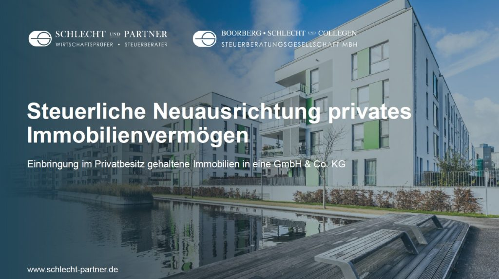 Steuerliche Neuausrichtung privates Immobilienvermögen
