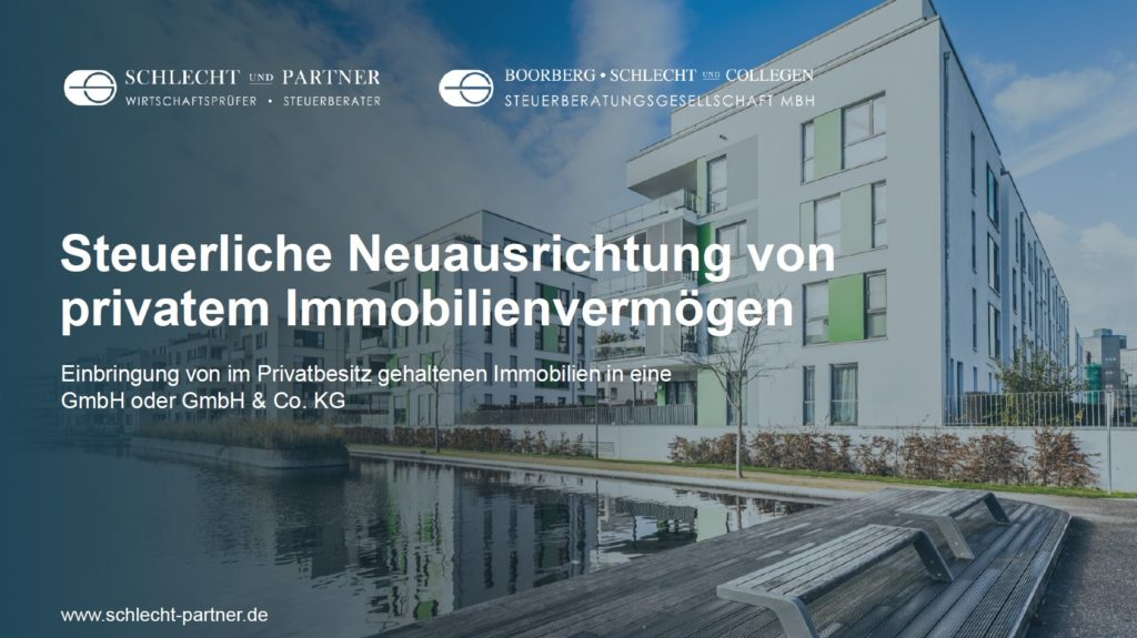 Steuerliche Neuausrichtung privates Immobilienvermögen GmbH